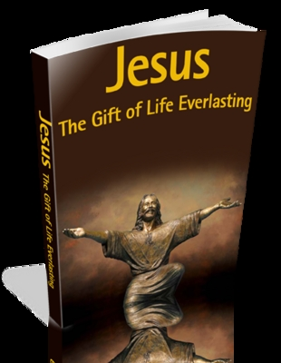 Product picture Jesus The Gift Of Life Everlasting Ebooks & Images